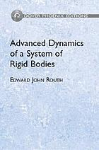 The advanced part of A treatise on the dynamics of a system of rigid bodies : being part II. of a treatise on the whole subject, with numerous examples