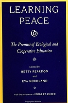 Learning peace : the promise of ecological and cooperative education