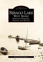 Sebago Lake, west shore : Standish, Baldwin, Sebago, and Naples
