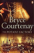 The potato factory : a novel