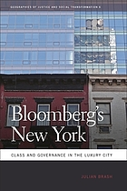 Bloomberg's New York : class and governance in the luxury city