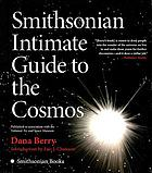 Smithsonian intimate guide to the cosmos : visualizing the new realities of space