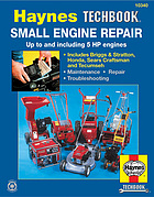The Haynes small engine repair manual : the Haynes workshop manual for small engine repair