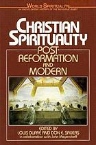 Christian spirituality : post-Reformation and modern