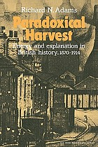 Paradoxical harvest : energy and explanation in British history, 1870-1914