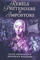 Rebels, pretenders & imposters