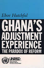 Ghana's adjustment experience : the paradox of reform