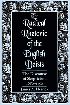The radical rhetoric of the English Deists : the discourse of skepticism, 1680-1750