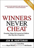 Winners never cheat : everyday values we learned as children (but may have forgotten)Winners never cheat : everyday values that we learned as children (but may have forgotten)Rūai dai-- mai tō̜ng kōng