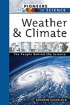 Weather and climate : the people behind the science