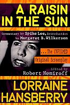 A raisin in the sun : the unfilmed original screenplay