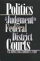 Judicial judgment and political jurisprudence in the federal district courts