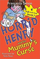 Horrid Henry and the mummy's curse