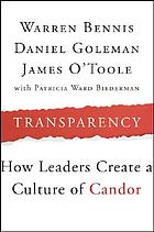Transparency : how leaders create a culture of candor