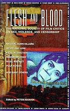 Flesh and blood : the National Society of Film Critics on sex, violence, and censorship