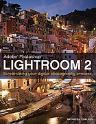 Lightroom 2: Streamlining your Digital Photography Process