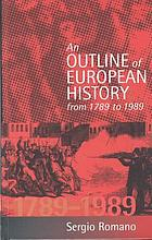 An outline of European history from 1789 to 1989