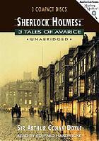 Sherlock Holmes 3 tales of avarice