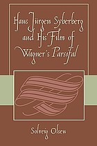 Hans Jürgen Syberberg and his film of Wagner's Parsifal