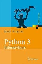 Python 3 - Intensivkurs Projekte erfolgreich realisieren