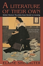 A literature of their own : British women novelists from Brontë to Lessing