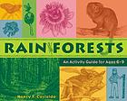 Rainforests : an activity guide for ages 6-9