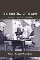 Gerontological social work : a task-centered approach