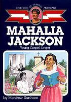 Mahalia Jackson : young gospel singer