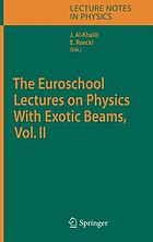 The Euroschool lectures on physics with exotic beams. Vol. II