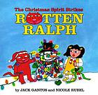 The Christmas spirit strikes Rotten Ralph