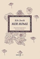 Kiki Smith : her home