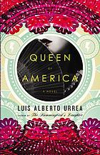 Queen of America : a novel