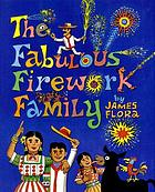 The Fabulous Firework Family : story and pictures by
