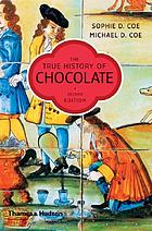 The true history of chocolate : with 97 illustrations, 13 in colour