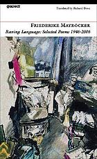 Raving language : selected poems 1946-2006