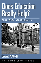 Does education really help? : skill, work, and inequality
