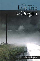 The last trip to Oregon : poems in wake of Red's death