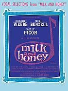 Milk and honey : a musical comedy