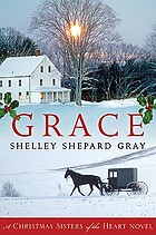 Grace : a Christmas sisters of the heart novel