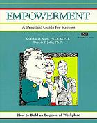 Empowerment : a practical guide for success