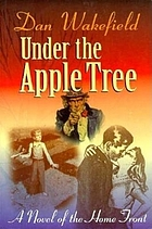 Under the apple tree : a novel