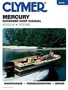 Mercury outboard shop manual, 50-225 hp : 1972-1984