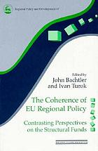 The coherence of EU regional policy : contrasting perspectives on the structural funds