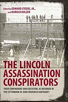 The Lincoln assassination conspirators their confinement and execution, as recorded in the letterbook of John Frederick Hartranft