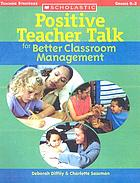 Positive teacher talk for better classroom management