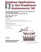 1999 International symposium on database applications in non-traditional environments (DANTE '99) : proceedings November 28-30, 1999, Kyoto, Japan 1999 International Symposium on Database Applications in Non-Traditional Environments (DANTE '99): Proceedings, November 28-30, 1999, Kyoto, Japan