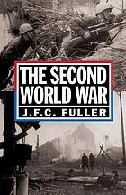 The Second World War, 1939-1945 : a strategical and tactical history