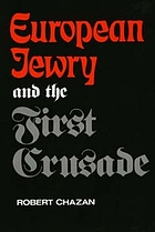 European Jewry and the First Crusade