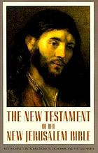 The New Testament of the New Jerusalem Bible, with complete introduction and notes