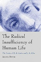 The radical insufficiency of human life : the poetry of R. de Castro and J.A. Silva